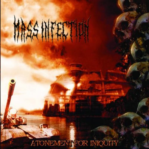 Mass Infection - Atonement For Iniquity
